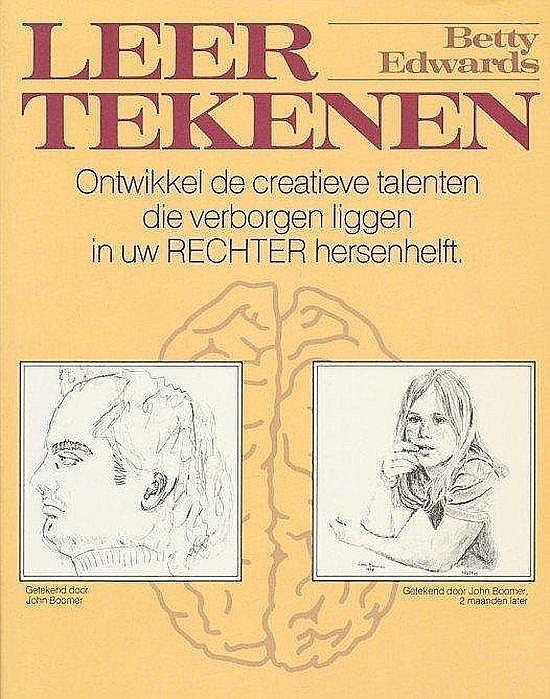 Edwards , Betty . [ isbn 9789061342885 ] 1321 - Leer  Tekenen  . ( Ontwikkel de creatieve talenten die verborgen liggen in uw Rechterhersenhelft . )  De onderzoekingen van Nobelprijswinnaar Roger W. Sperry hebben aangetoond dat onze hersenen in twee helften zijn verdeeld. De linker bestuurt -