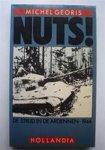 Georis, Michel - Nuts  ! De strijd in de Ardennen 1944