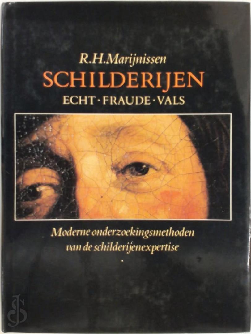 Marynissen; R.H. - Schilderijen Echt-Fraude-Vals : Moderne onderzoekingsmethoden van de schilderijenexpertise
