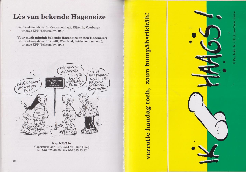 Bral, Sjaak, Marnix Rueb, R.J. Rueb - Ut groen-geile boekie. De offesjeile spelling vannut Haags. Compleet met de vaak ontbrekende Bumpâh-stikkâh.