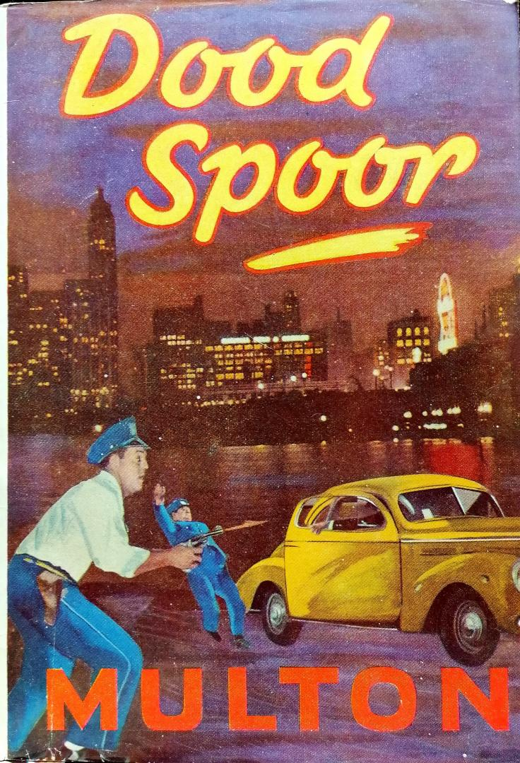 Multon , Edward . - Dood  Spoor .   ( Met inspecteur Dave Mac-Millan . )