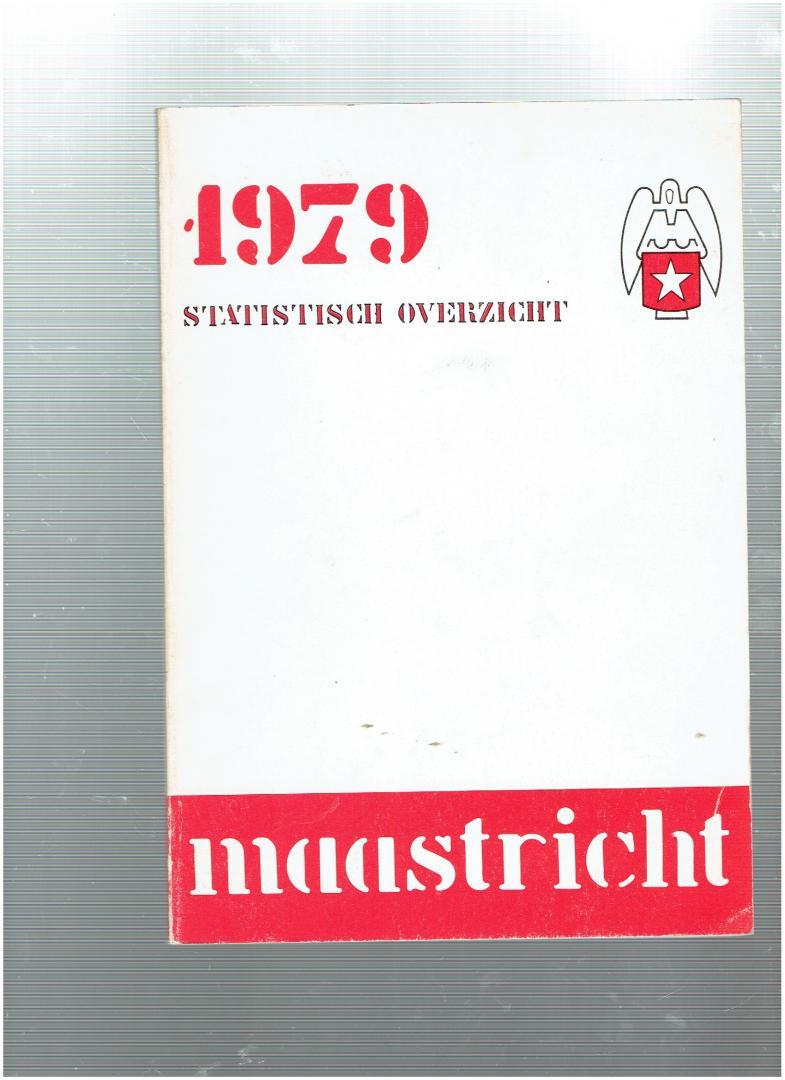 - statistisch overzicht 1979 gemeente maastricht
