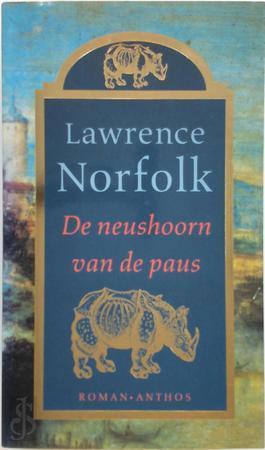 Lawrence Norfolk - De  neushoorn van de paus