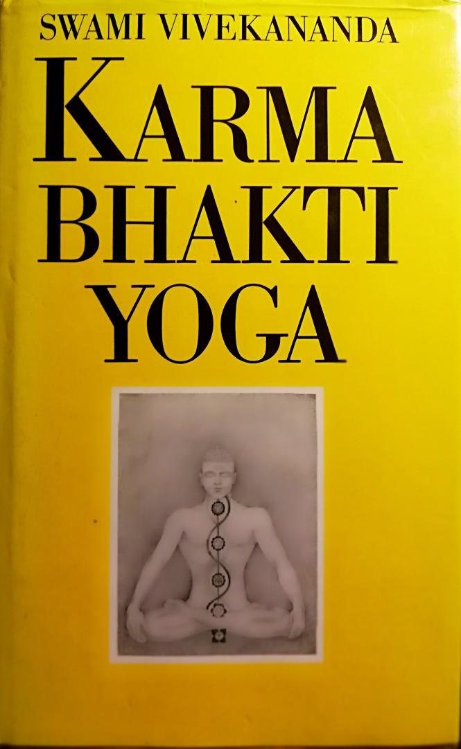 Vivekananda , Swami . [ ISBN 9789020240108 ] 0820 - Karma  Bhakti  Yoga . ( Vivekananda is een Indiër, die naast de oosterse wijsheid de westerse kennis bezit en bovendien het vermogen zich helder en beeldrijk uit te drukken. Karma Yoga is een loflied op het werk, op onze daden -