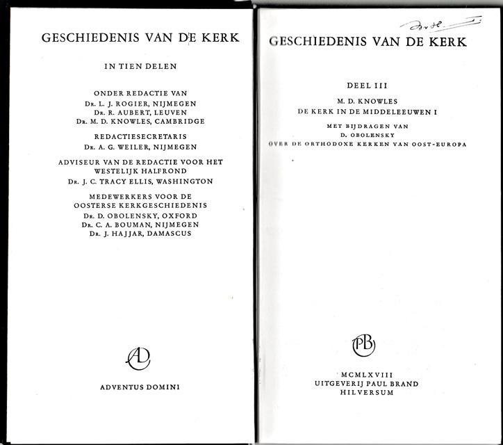 Knowles, M.D. - De kerk in de middeleeuwen I. Geschiedenis van de kerk in tien delen. Deel III. Onder redactie van L.J. Rogier e.a.