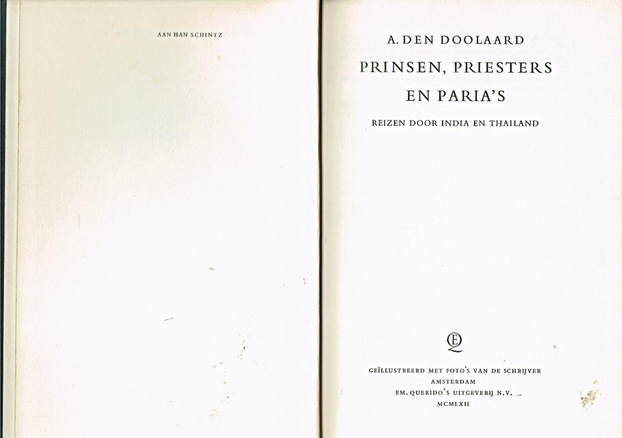 Doolaard, A. den - Prinsen, priesters en paria`s. Reizen door India en Thailand