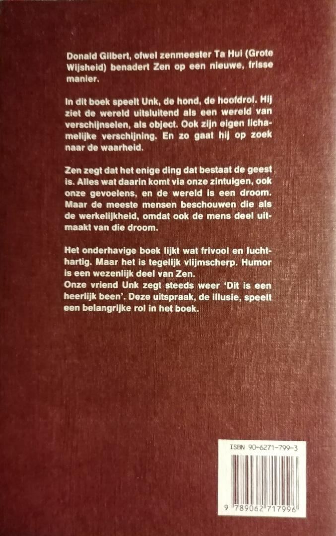 Gilbert , Donald .  [ ISBN 9789062717996 ] 5111  ( Geillustreerd met striptekeningen . ) - Unk  Zet  de  Waarheid  op  z'n   Kop . ( Lachen met Zen . )