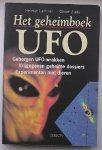 Lammer, Helmut en Oliver Sidla - Het  geheimboek UFO. - Geborgen UFO wrakken / Vrijgegeven geheime dossiers / Experimenten met dieren. . 4e druk