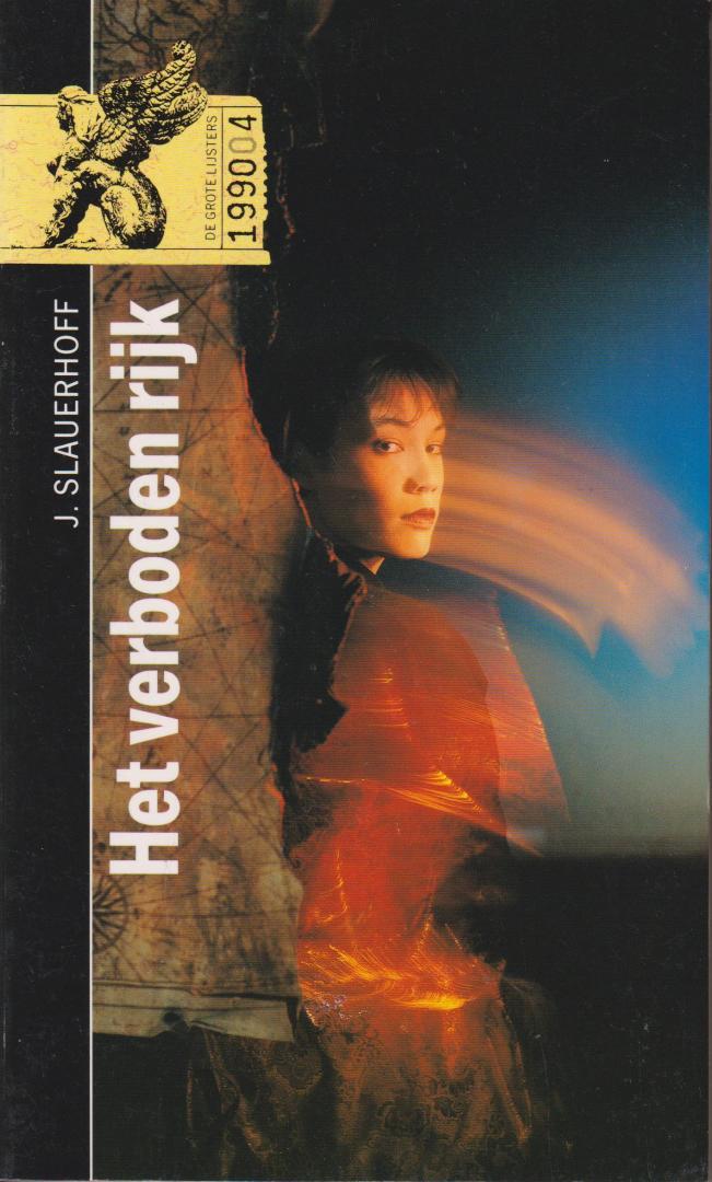 Slauerhoff (Leeuwarden, 15 september 1898 - Hilversum, 5 oktober 1936) , Jan Jacob - Het verboden rijk. Twee verhalen uit de zestiende en twintigste eeuw in China op bijna onontwarbare wijze verstrengeld.