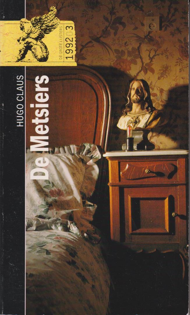 Claus (Brugge, 5 april 1929 - Antwerpen, 19 maart 2008), Hugo Maurice Julien - De Metsiers - Nawoord door Tonny van Winssen