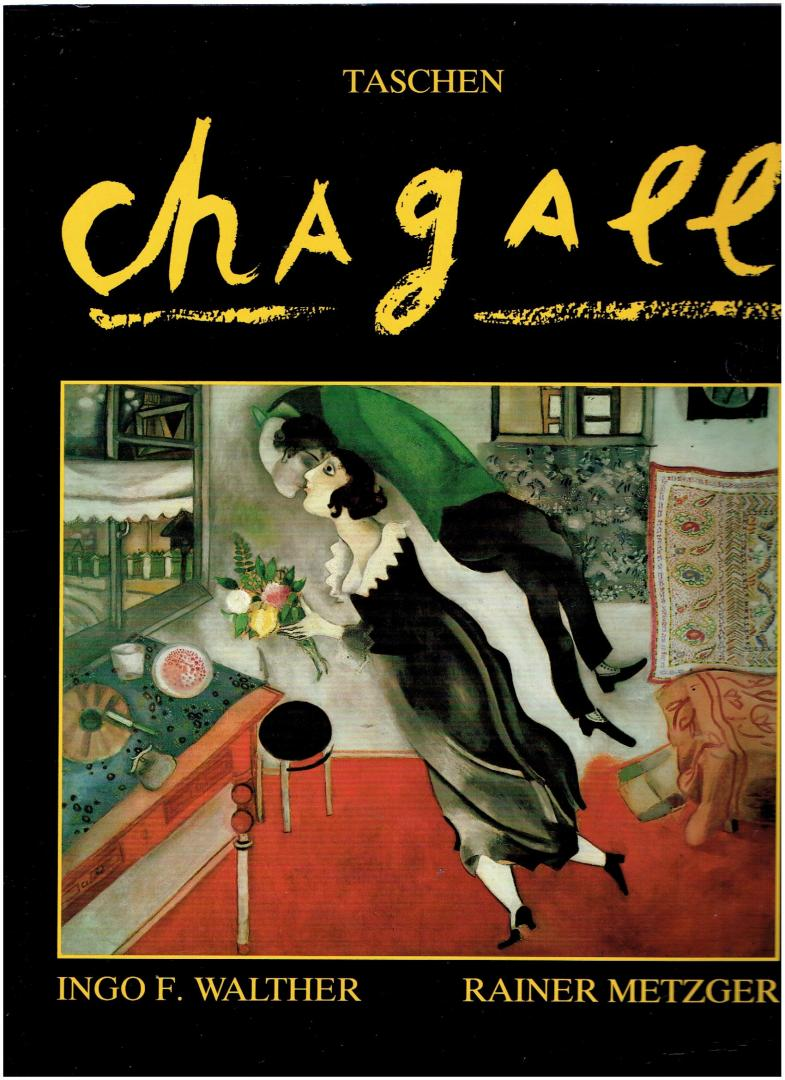 walther, ingo f. / metzger, rainer - marc chagall 1887 - 1985 malerei als poesie