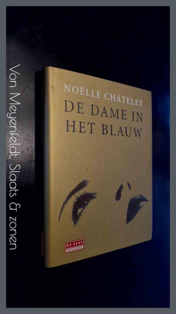 Chatelet, Noelle - De dame in het blauw