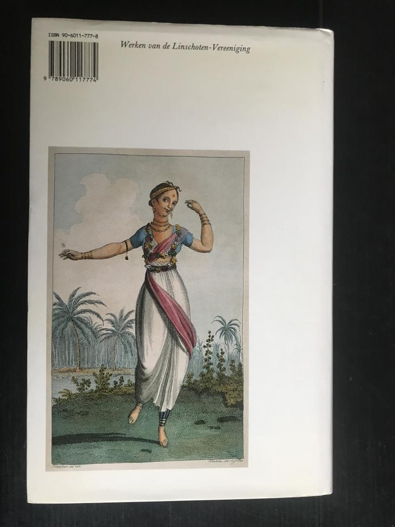 Moor, J.A. de & P.G.E.I.J. van der Velde - De Werken van Jacob Haafner, deel 1, Werken uitgegeven door de Linschoten-Vereeniging XCI