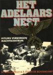 A. P. van de Bovenkamp / Capelle, Dr. H. van - Het  Adelaarsnest. Hitlers verborgen machtscentrum
