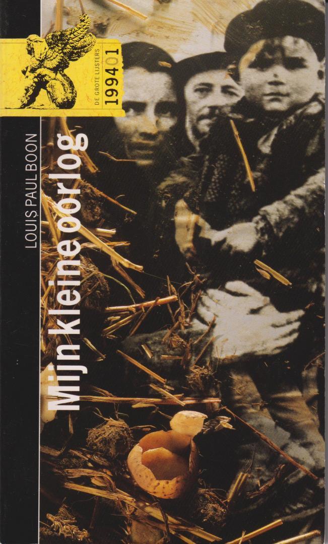 Boon (Aalst, 15 maart 1912 - Erembodegem, 10 mei 1979), Lodewijk Paul Aalbrecht (Louis Paul) - Mijn kleine oorlog. Nawoord Tonny van Winssen.