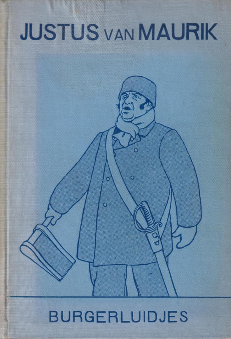 Maurik jr. (Amsterdam 16 August 1846 ? 18 November 1904), Justus van - Burgerluidjes - Novellen en schetsen. Met platen van Johan Braakensiek