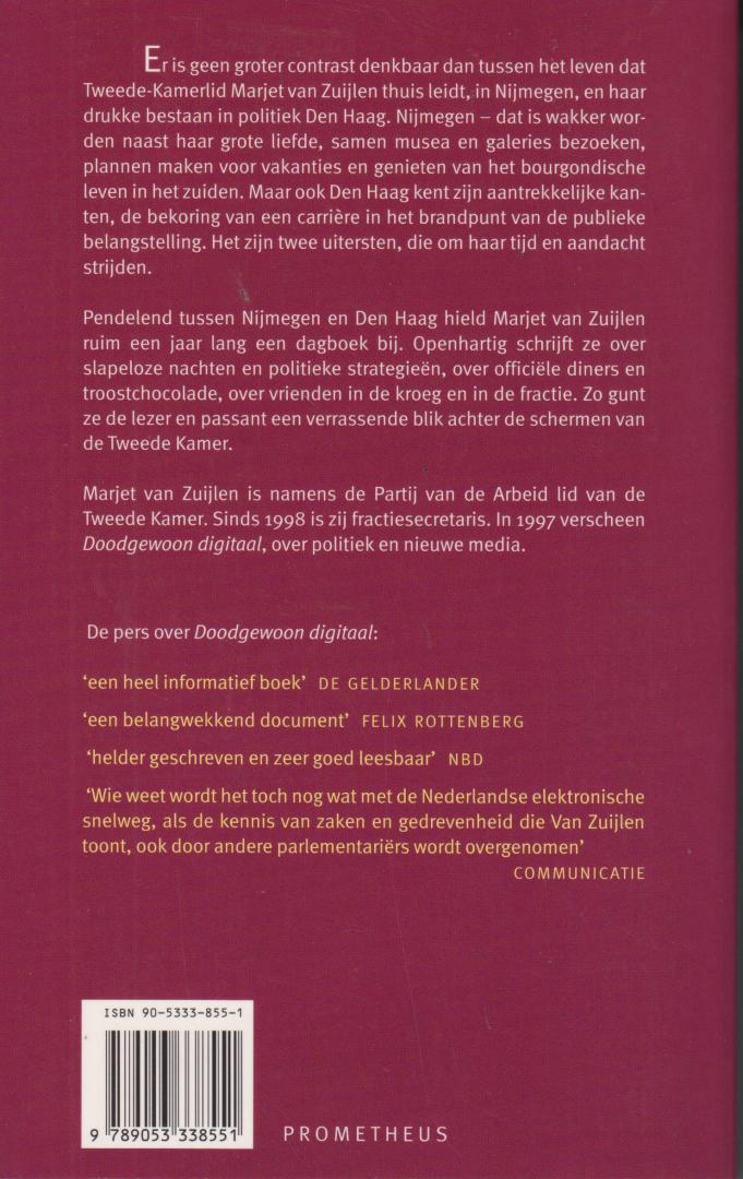 Zuijlen, Marjet van - Retour Nijmegen - Den Haag. Dagboek van een (PvdA) politica