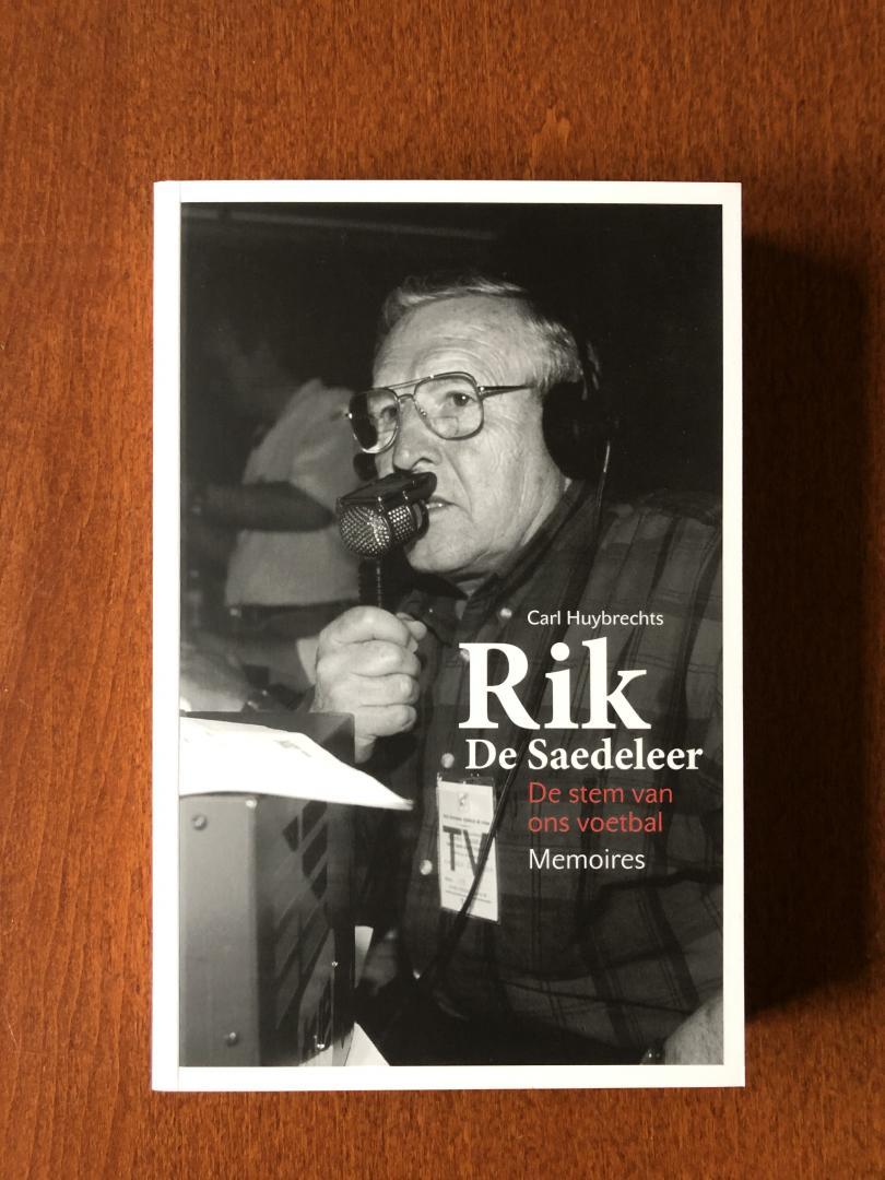 Huybrechts Carl - Rik De Saedeleer De stem van ons voetbal