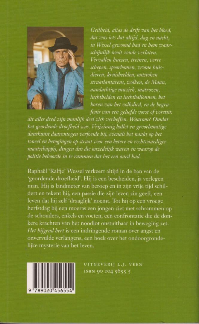 """Reve (born 14 December 1923 in Amsterdam, Netherlands  - died 8 April 2006 in Zulte, Belgium), Gerard Kornelis van het - Het hijgend hert - Raphaël """"Ralfje"""" Wessel verkeert altijd in de ban van de """"geordende"""" droefheid'. Hij is een bescheiden, ja verlegen man. Hij is landmeter van beroep en in zijn vrije tijd schildert en tekent hij."""