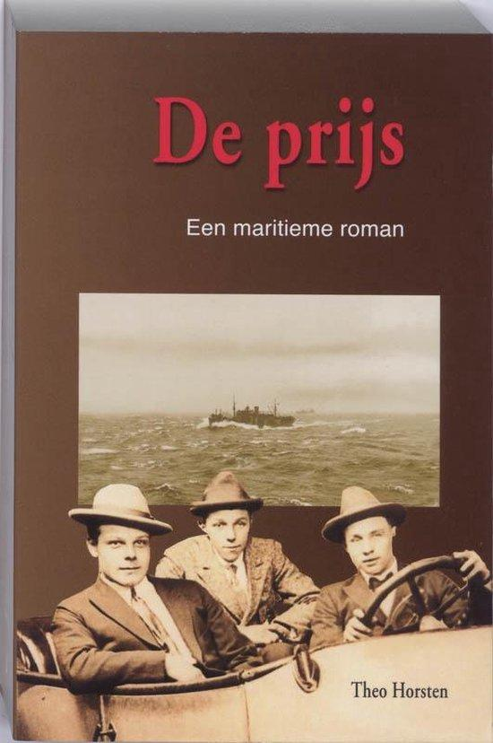 Horsten, T. - De  Prijs  maritieme roman