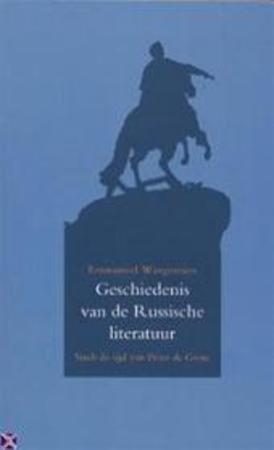 Emmanuel Waegemans - Geschiedenis van de Russische literatuur sinds de tijd van Peter de Grote