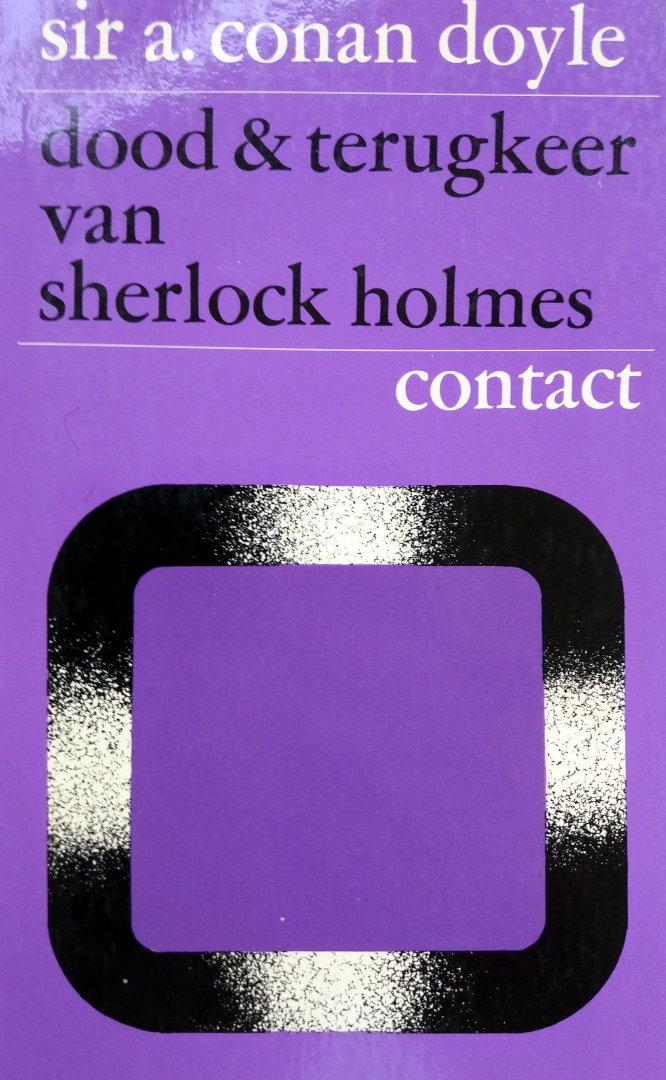 Conan Doyle, Sir - Dood  & terugkeer van Sherlock Holmes