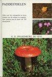 Swanenburg de veye GD - Paddestoelen  gids voor het verzamelen en leren kennen van de eetbare en ongenietbare soorten aan de hand van 128 kleurplaten]