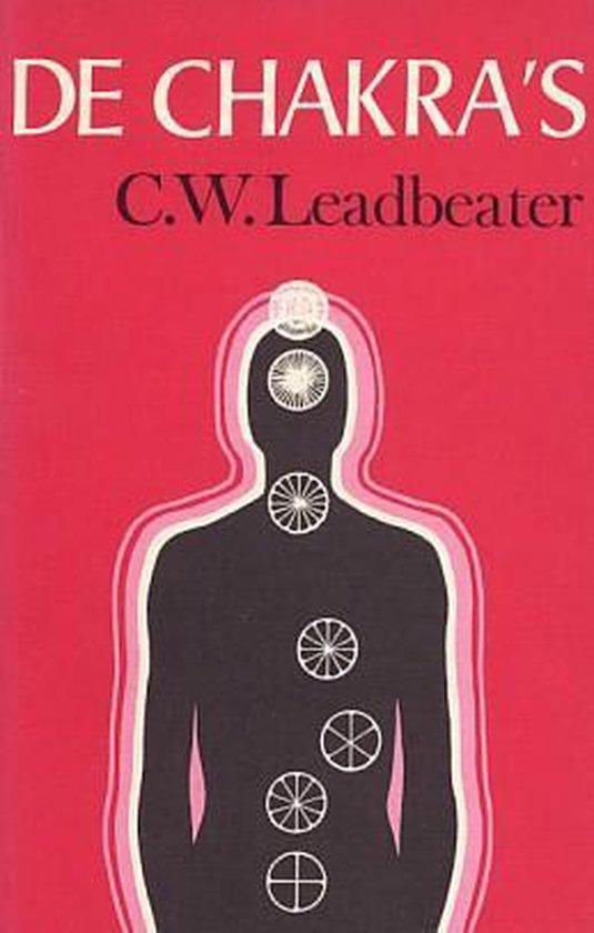 C.W. Leadbeater - De  Chakra`s