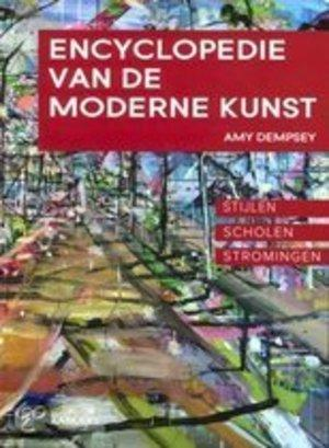 Dempsey, Amy, A.R.T. Translation Services - Encyclopedie van de moderne kunst / stijlen, scholen, stromingen