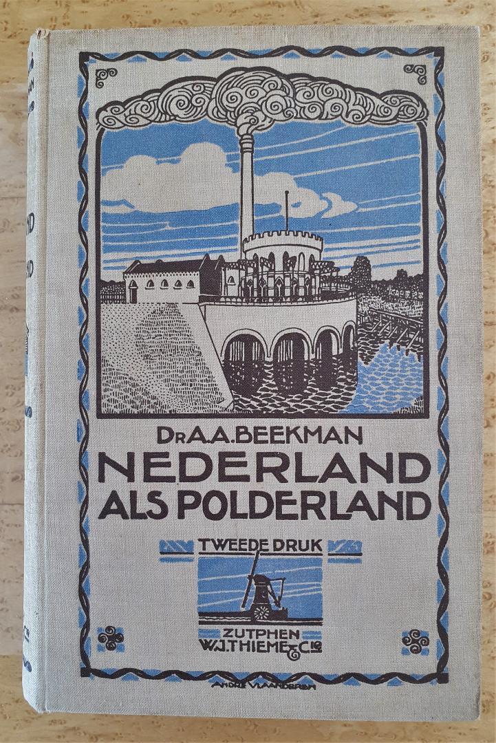 Beekman, dr. A.A. - Nederland als polderland - z.j. (jaren 1920)