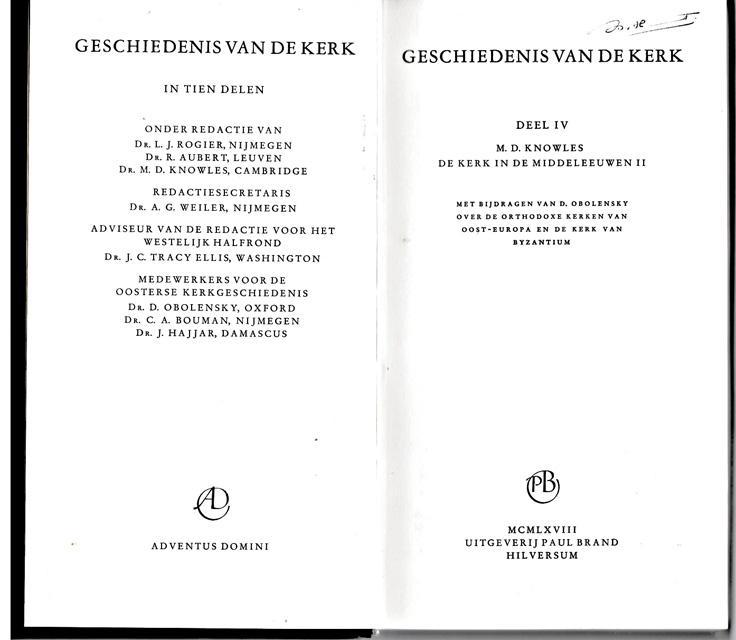 Knowles, M.D. - De kerk in de middeleeuwen II. Geschiedenis van de kerk in tien delen. Deel IV. Onder redactie van L.J. Rogier e.a.
