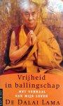 Dalai Lama - Vrijheid  in ballingschap, het verhaal van mijn leven