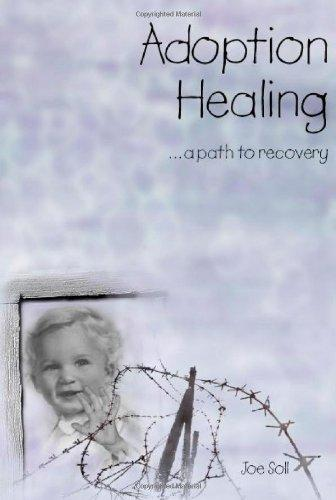 Soll, Jo - Adoption  Healing - A Path to Recovery
