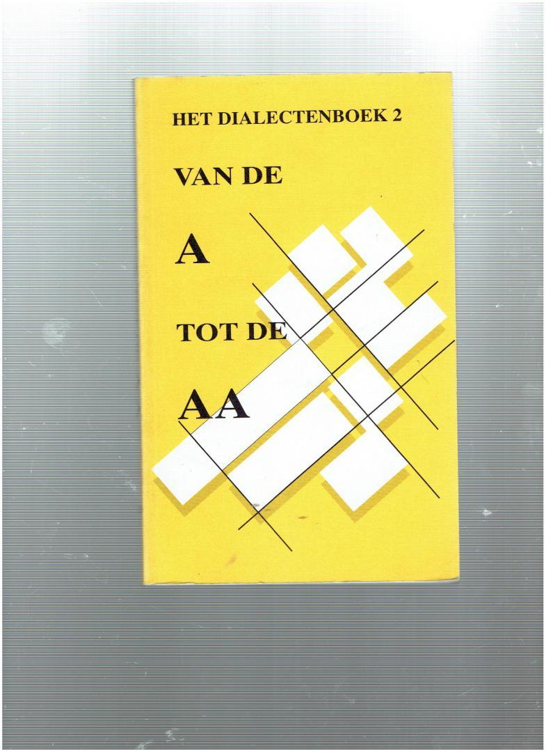 wijngaart, h.h.a. van de ( e.a. ) - van de a tot de aa ( het dialectenboek 2 )
