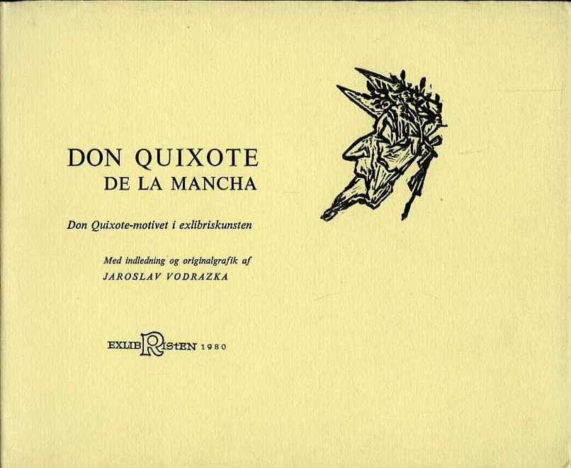 VODRAZKA, Jaroslav - Don Quixote de la Mancha. Don Quixote-motivet i exlibriskunsten