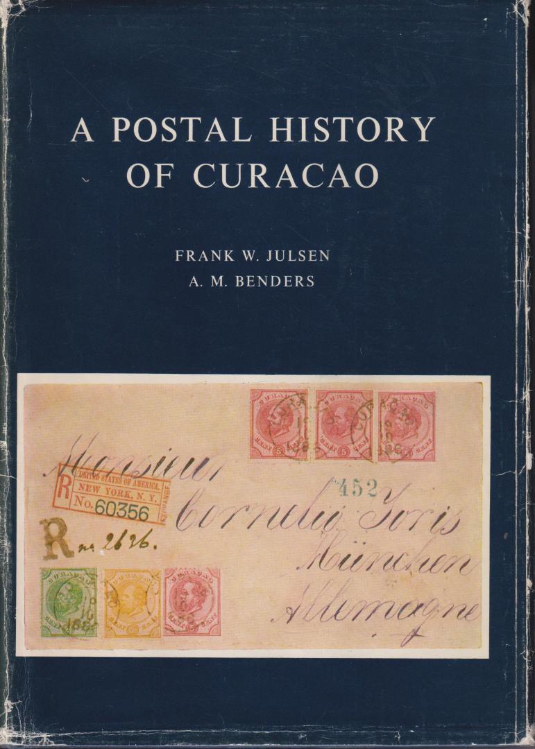 Julsen and dr A.M. Benders, Frank W. - A postal history of Curaçao and the other Netherlands Antilles. Het grote standaardwerk. Nieuwprijs fl. 120,-.