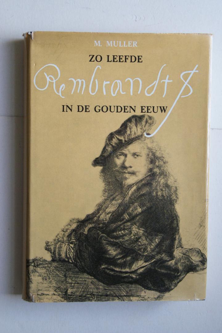 Muller, M - Zo leefde Rembrandt in de Gouden Eeuw