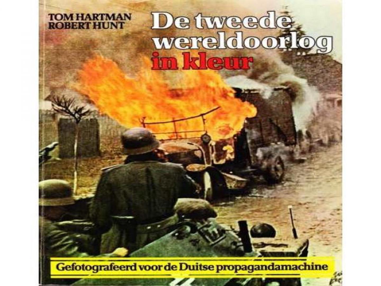 Hartman Thomas, Hunt Robert - De  Tweede Wereldoorlog in kleur- fotoboek