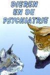 Immerzeel , Marian . ( Eindredactie . ) - Dieren  en de Psychiatrie . ( Dieren blijken niet alleen goede troosters te zijn maar heuse redders in nood . )