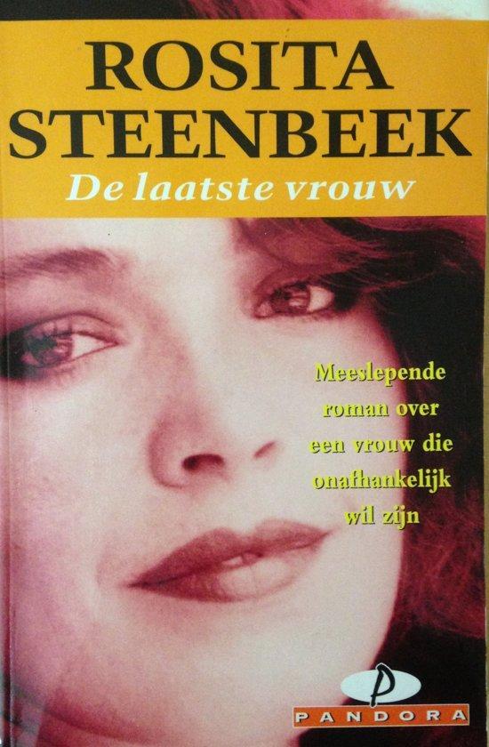 Steenbeek, Rosita - De  laatste vrouw- autobiografische roman
