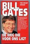 Bill Gates - De  weg die voor ins ligt