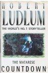 Ludlum, Robert - The  Matarese Countdown