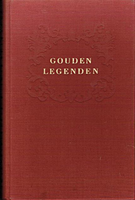 Coolen, Antoon (samenst. en inl.) - Gouden legenden. Verhalen van God en heiligen, vromen en zondaars. Geïllustreerd door Karel Thole