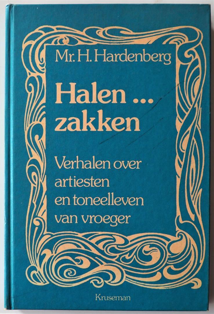 Hardenberg, H. - Halen... zakken Verhalen over artiesten en toneelleven van vroeger