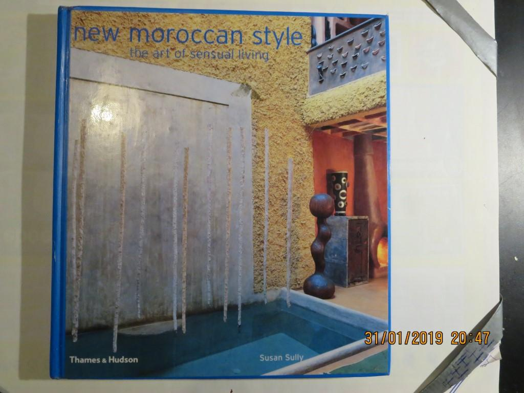 Sully Susan - New Moroccan Style the art of sensual living