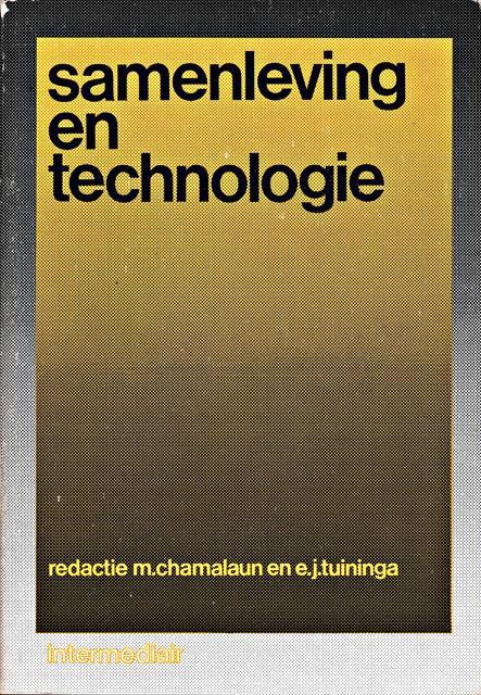 Chamalaun, M. en E.J. Tuininga (reds.) - Samenleving en technologie