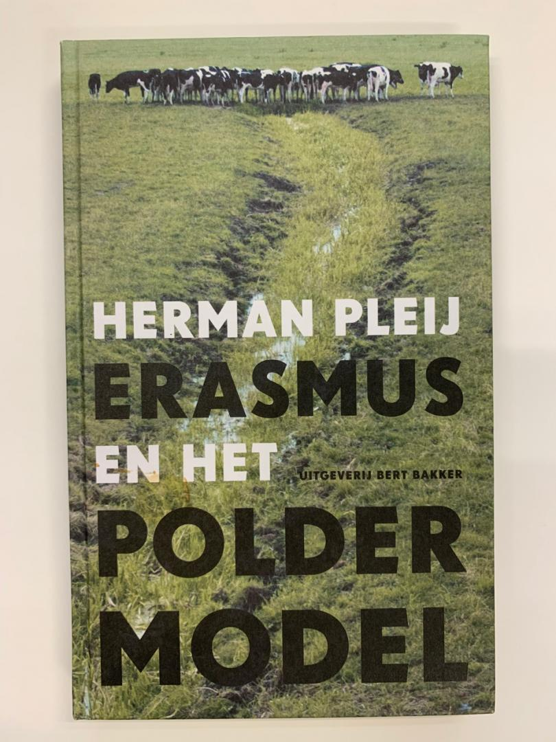 Herman Pleij - Erasmus en het poldermodel - GESIGNEERD exemplaar.