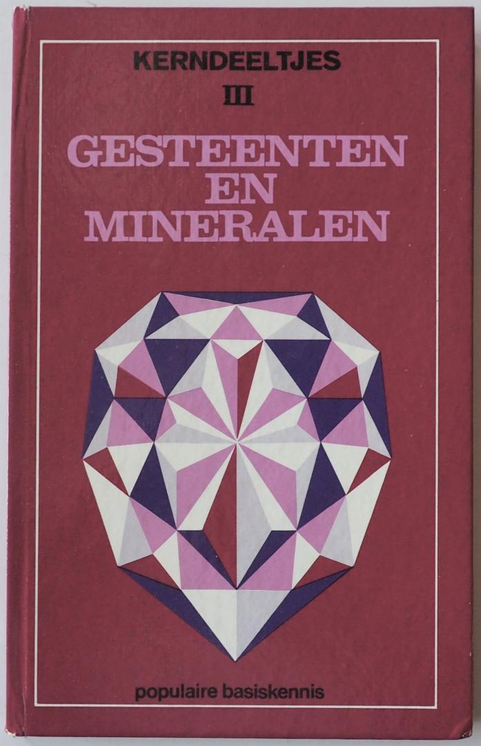 vert. en bewerkt door Beerepoot, C. - Kerndeeltje III Gesteenten en mineralen