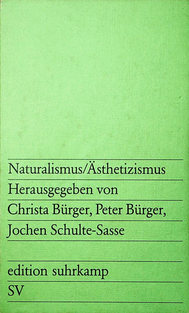 Cohen, Roy C. - Der Naturalismus : Kommentar zu einer Epoche