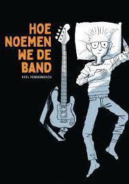Venderbosch, Roel - Hoe noemen we de band